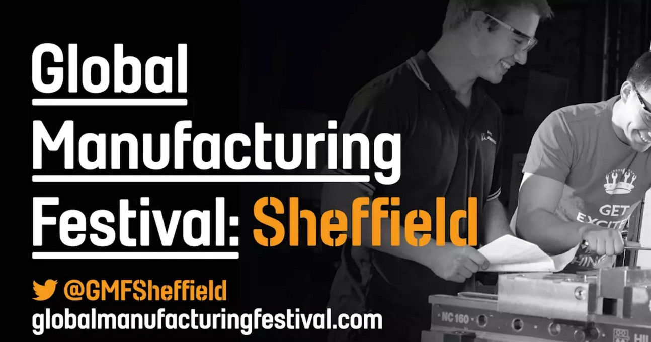Global Manufacturing Festival Sheffield